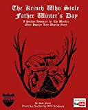 The Krinch That Stole Father Winter's Day: Holiday Adventure for the 5th Edition of the World's #1 Fantasy Role-Playing Game