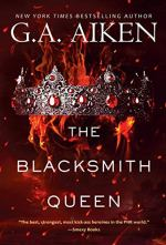 The Blacksmith Queen by G.A. Aiken