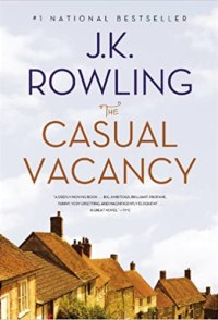 The Casual Vacancy by JK Rowling Book Cover