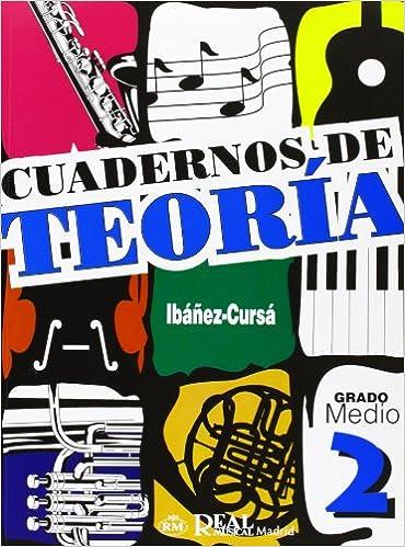 Cuadernos de Teoría, Grado Medio 2 (RM Teoria de la musica) Descargar PDF Gratis