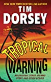Tropical Warning: An Original Serge Storms Story and Other Debris (Serge Storms series Book 17)