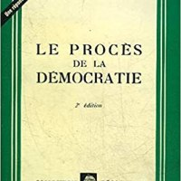 LE PROCES DE LA DEMOCRATIE