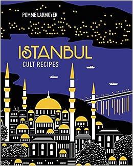 Istanbul Cult Recipes Book