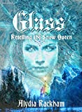 Glass: Retelling the Snow Queen (The Curse-Breaker Series Book 2)