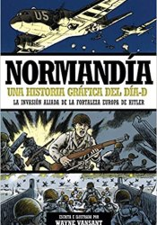 Normandía. Una historia gráfica del día-D
