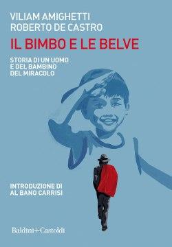 Il bimbo e le belve (Baldini Castoli, 2021)