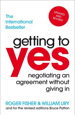 Getting to Yes: Negotiating an agreement without giving in: Amazon.co.uk:  Fisher, Roger, Ury, William: 8601200791662: Books