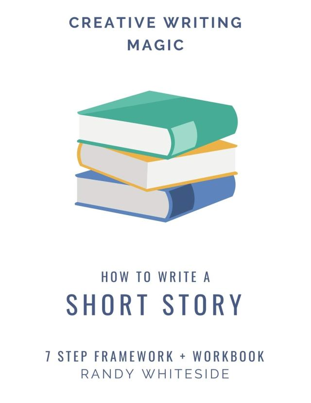 How to Write a Short Story: 18 Step Framework + Workbook: Amazon.de