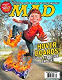 MAD Magazine April 2016 HOVER BOARDS Explosive Expose, Why Batman Hates Superman