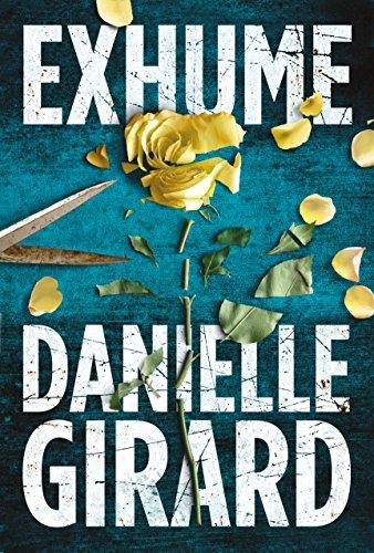 Exhume (Dr. Schwartzman Book 1) by [Girard, Danielle]