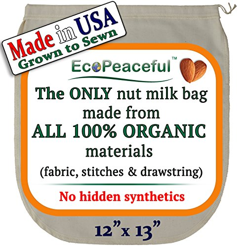 EcoPeaceful Nut Milk Bag - ALL 100% Organic Cotton (Fabric, Stitches &...