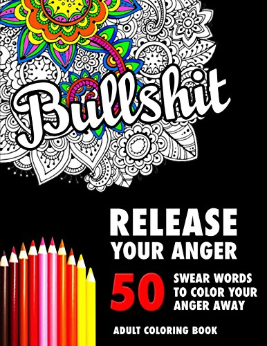 Sweary Words Coloring Book to Color Your Anger Away