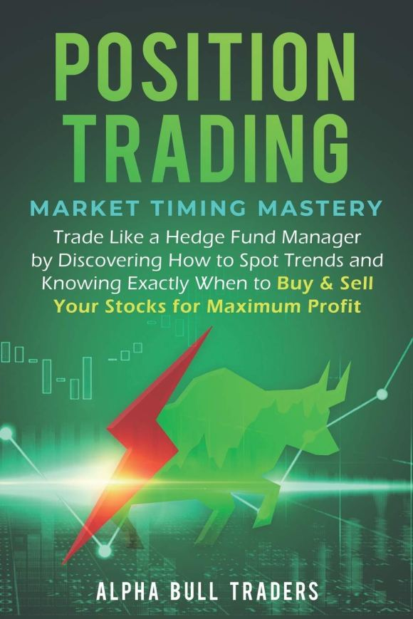 Position Trading: Market Timing Mastery — Trade Like a Hedge Fund ...