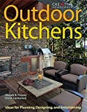 Outdoor Kitchens: Ideas for Planning, Designing, and Entertaining (Home Improvement) (English and English Edition)