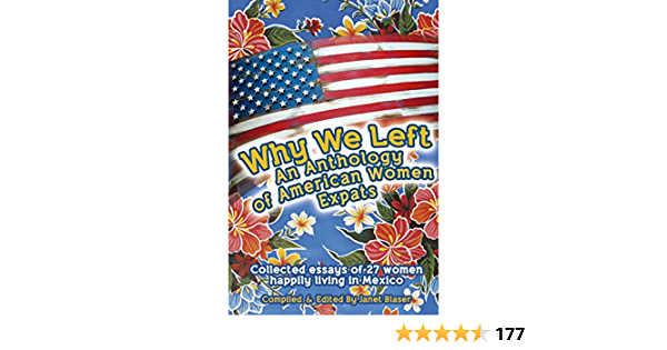 Why We Left An Anthology of American Women Expats (English Edition) eBook:  Blaser, Janet: Amazon.com.mx: Tienda Kindle