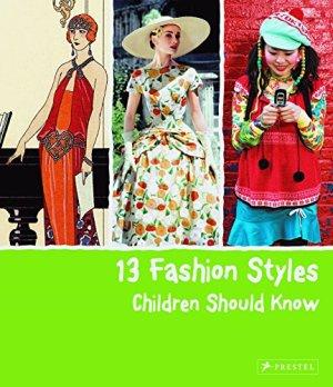 13 Fashion Styles Children Should Know (13 Children Should Know)