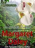 Dangerous Pursuit (The Protectors Book 1)