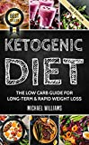 Product review for Ketogenic Diet: The Low Carb Guide for Long-Term & Rapid Weight Loss (Ketogenic Diet for Beginners, Keto, Ketosis, Sugar Detox)