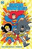 Super Powers Vol. 1