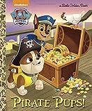 Pirate Pups! (Paw Patrol) (Little Golden Book)