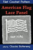 American Flag Lace Panel Filet Crochet Pattern: Complete Instructions and Chart