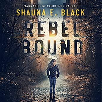 Rebel Bound Audio book by Shauna Black