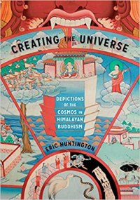 Creating the Universe: Depictions of the Cosmos in Himalayan Buddhism