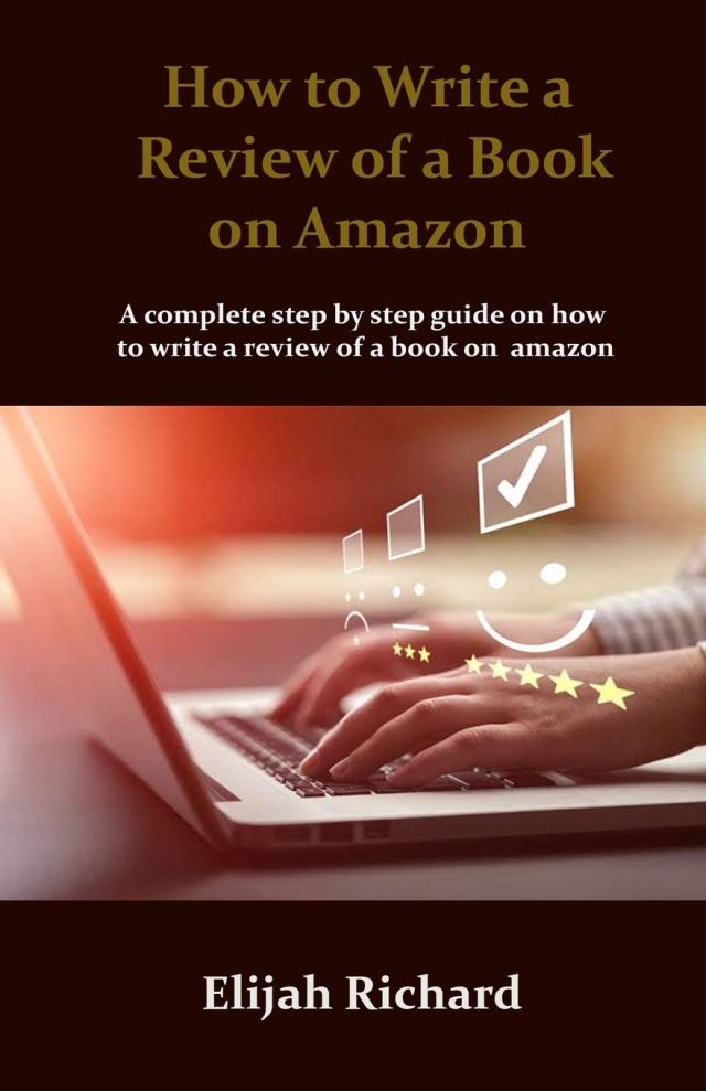 How to Write a Review of a Book on Amazon: A complete step by step