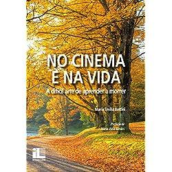 No cinema e na vida: a difícil arte de aprender a morrer