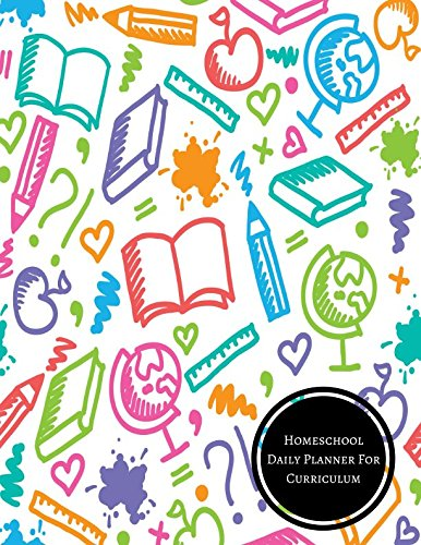 Homeschool Daily Planner For Curriculum: Homeschool Log