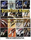 Bram Frank Knives