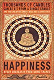 Thousands of Candles Buddha Happiness Quote Motivational Poster 12x18