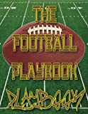 The Football Playbook PLAYBOOK: 8.5x11 100 Pages Matte Finish Blank Football Field Templates