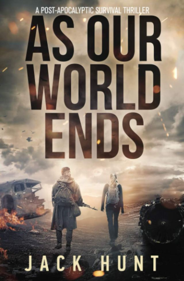 As Our World Ends: A Post-Apocalyptic Survival Thriller (Cyber