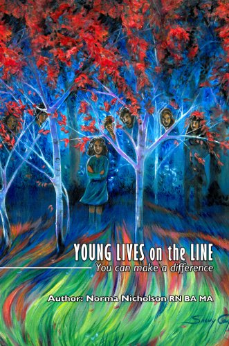 Young Lives on the Line: You Can Make a Difference by [Nicholson, Norma]