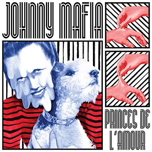 Princes de L'Amour: Johnny Mafia, Johnny Mafia: Amazon.fr: Musique