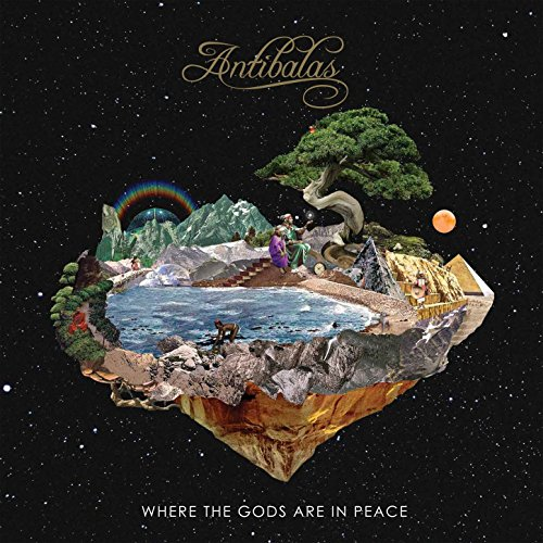 Antibalas - Where the Gods are in Peace (2017) [FLAC] Download