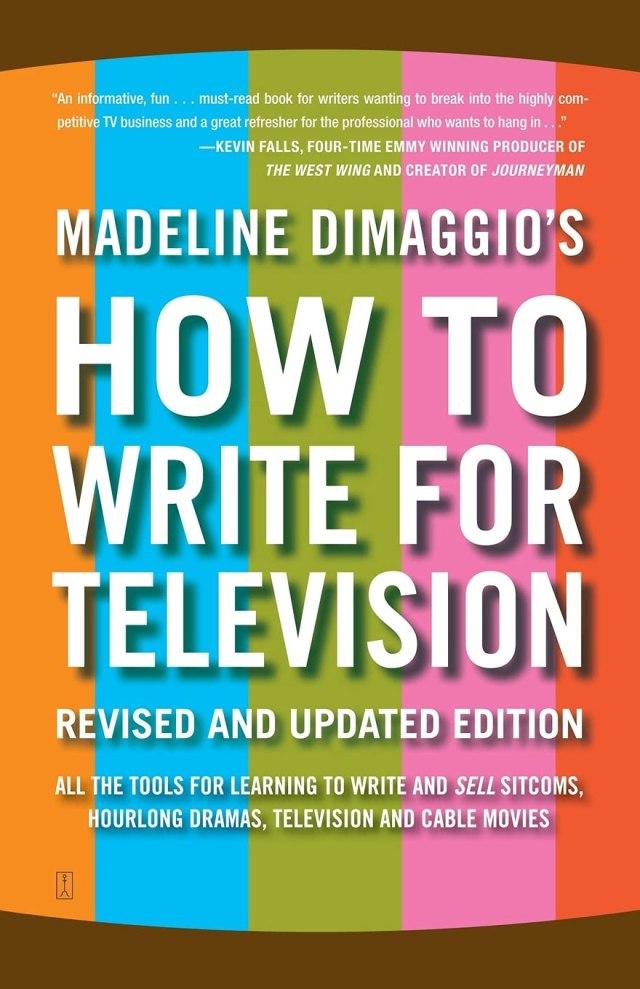 How To Write For Television : Dimaggio, Madeline: Amazon.de: Bücher