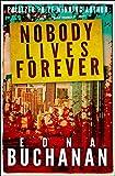 Nobody Lives Forever
