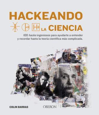 Hackeando la ciencia (Libros singulares)