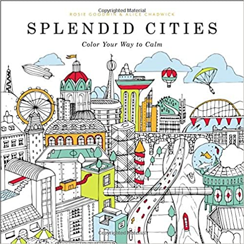 Splendid Cities 40 5 This Book Portrays Fantastic Cityscapes That Adults Can Enjoy Coloring The Heavy Duty Paper Allows Bringing Out Beautifully