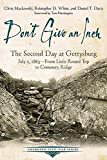 Don't Give an Inch: The Second Day at Gettysburg, July 2, 1863 (Emerging Civil War Series)