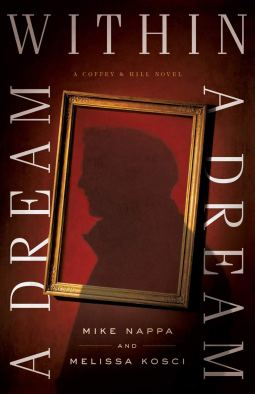 Amazon.com: Dream within a Dream (Coffey & Hill) (9780800726461): Nappa:  Books
