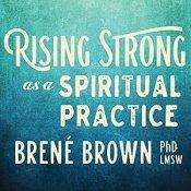 brene brown rising strong