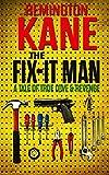 The Fix-it Man: A Tale of True Love & Revenge