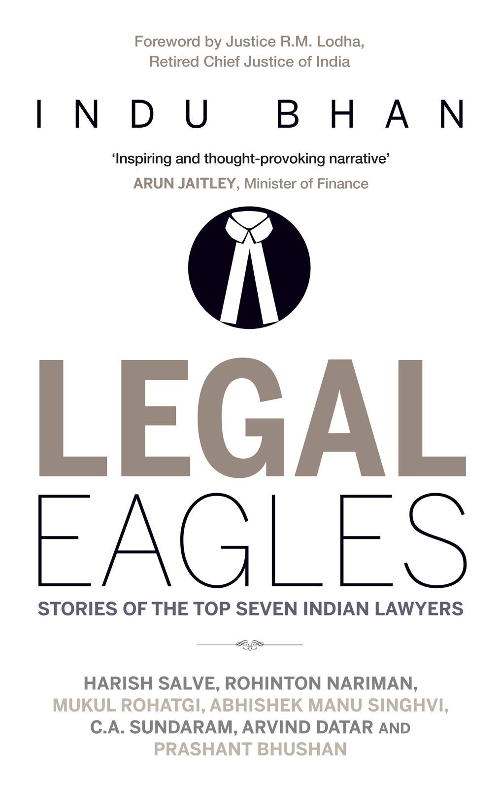Buy Legal Eagles: Stories of the Top Seven Indian Lawyers Book ...