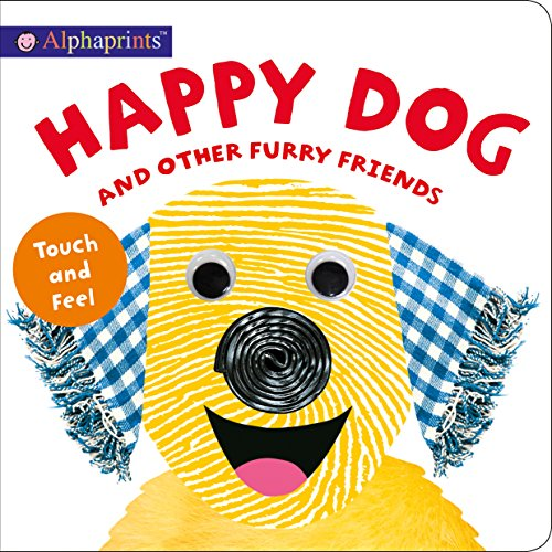 [cY5sK.Best] Alphaprints: Happy Dog and Other Furry Friends by Roger Priddy Roger Priddy [W.O.R.D]