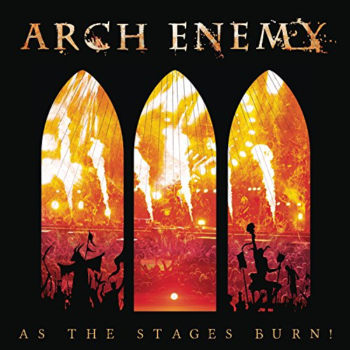 Arch Enemy - As The Stages Burn! (2017) [FLAC] Download
