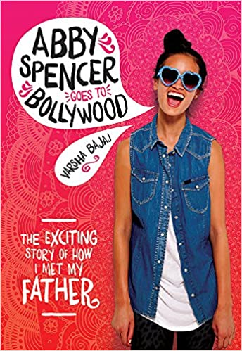 Abby Spencer Goes to Bollywood Book Cover