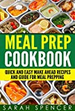 Product review for Meal Prep Cookbook: Quick and Easy Make Ahead Recipes and Guide to Meal Prepping